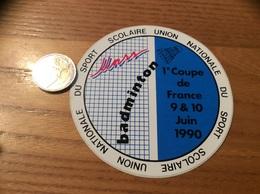 AUTOCOLLANT, Sticker «Unss - Badminton - 1e Coupe De France 9 & 10 Juin 1990» - Autocollants