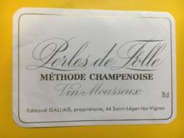 9161 - Vin Mousseux Perles De Folle Edmond Gallais Saint Léger Les Vignes - Etiketten
