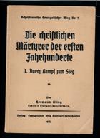 """Buch Von 1935 """"Die Christlichen Märtyrer Der Ersten Jahrhunderte"""" - Deutsch"""