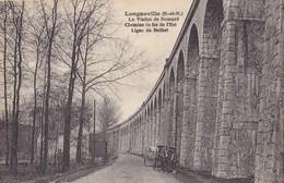 LONGUEVILLE - Le Viaduc De Besnard - Meaux