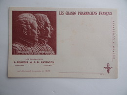 BUVARD Les GRANDS PHARMACIENS FRANCAIS J.PELLETIER 1788 1842 J.B CAVENTOU 1795 1877 Quinine Pharmacie Pharmacien - Produits Pharmaceutiques