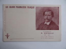BUVARD Les GRANDS PHARMACIENS FRANCAIS N°4 M.BERTHELOT 1827 1907 Pharmacie Pharmacien - Produits Pharmaceutiques