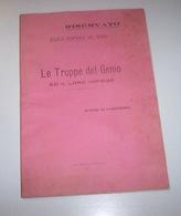 Militaria  -  Scuola Conferenze - Le Truppe Del Genio Ed Il Loro Impiego - 1923 - Documenti