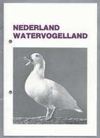 NEDERLAND WATERVOGELLAND. Uitgave September 1987. Koninklijke Nederlandse Vereniging - Ornithophilia - - Dieren
