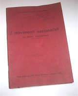 Levi Bianchini - I Movimenti Nazionalistici Nei Paesi Maomettani - 1922 RARO - Documenti