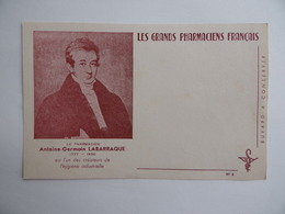 BUVARD Les GRANDS PHARMACIENS FRANCAIS Antoine-Germain LABARRAQUE 1777 1850 Pharmacie Pharmacien - Produits Pharmaceutiques