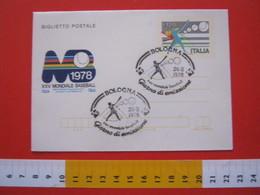 A.02 ITALIA ANNULLO - 1978 BOLOGNA FDC BIGLIETTO POSTALE CAMPIONATO MONDIALE DI BASEBALL - Baseball