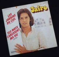 Vinyle 45 Tours Jairo Les Jardins Du Ciel  (1979) - Vinyl Records