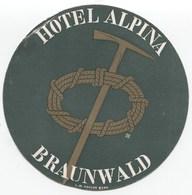 HOTEL ALPINA BRAUNWALD Ca. 1940 Etiquette De Bagages - Hotel-Etikette - Suisse - Schweiz - Etiquettes D'hotels