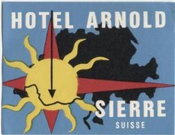HOTEL ARNOLD SIERRE Ca. 1940 Etiquette De Bagages - Hotel-Etikette - Suisse - Schweiz - Etiquettes D'hotels