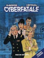 Dossier De Presse - Cyberfatale - Clément Oubrerie, Collectif Cépanou - Editions Rue De Sèvres - Livres, BD, Revues