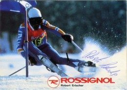 ROBERT ERLACHER  Italian Alpine Ski Champion  Autograph  Promocard Rossignol - Autographs