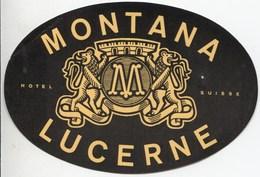 HOTEL MONTANA LUZERN Ca. 1940 Etiquette De Bagages - Hotel-Etikette - Suisse - Schweiz - Etiquettes D'hotels
