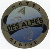 HOTEL DES ALPES GENEVE Ca. 1940 Etiquette De Bagages - Hotel-Etikette - Suisse - Schweiz - Etiquettes D'hotels
