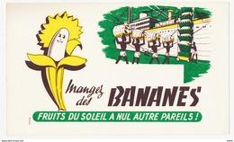 Buvard 21.2 X 12.6 Mangez Des BANANES Fruits Du Soleil - Alimentaire