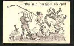 Künstler-AK C. D.: Wie Wir Deutschen Dreschen!, Propaganda 1. Weltkrieg - Guerre 1914-18