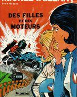Michel Vaillant Des Filles Et Des Moteurs BONNE ETAT - Michel Vaillant