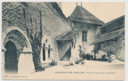 1929 Château De Chillon - Cour Et Escailier D' Honneur - VD Waadt