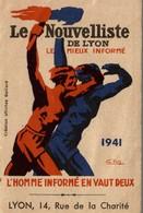 PETIT CALENDRIER  LE NOUVELLISTE A LYON 1941 - Kalenders