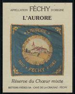 """Rare // Etiquette De Vin // Musique // Féchy, Coeur Mixte """"L'Aurore"""" - Música"""