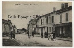 33 - PODENSAC - Rue De La Gare ++++ A. Dando, Blaye +++++ Hôtel Des Voyageurs - LASSERRE +++ 1922 - Francia