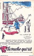 Buvard - La Vache Qui Rit - Série Les Découvertes Buvard N°2 / DUMONT D URVILLE - Produits Laitiers