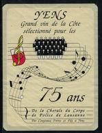 Rare // Etiquette De Vin // Musique // Yens, 75 Ans De La Chorale Du Corps De Police De Lausanne - Musique