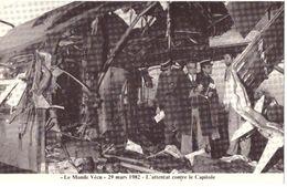 Le Monde Vécu  Carte Numérotée 224  29 Mars 1982 L'attentat Contre Le Capitole - Histoire