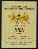 Rare // Etiquette De Vin // Musique // Rien, Réserve Des Musiciens, Fête Romande Des Tambours, Fifres Et Clairons - Musique