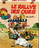 Anne Et Peter Le Rallye Des Ours  BONNE ETAT - Books, Magazines, Comics