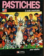 Pastiches 2 Ecole Americaine BONNE ETAT - Otros