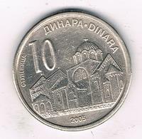 10 DINAR 2005  SERVIE /8421/ - Serbie