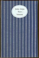 """Julien GREEN """" Terre Lointaine """"ouvrage Relié En édition Limitée N° 300 / 1350 Avec Envoi De L'auteur Page De Titre 1966 - Livres, BD, Revues"""