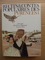 Récits Et Contes Populaires Des Pyrénées Réunis Par Jean Pierre Piniès Dans Le Pays De Foix - Midi-Pyrénées