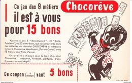 Buvard Chocorêve Jeu Des 9 Métiers Pour 15 Bons Mondicourt Pas De Calais - Cocoa & Chocolat