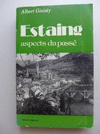 Albert Ginisty - Estaing, Aspects Du Passé - Midi-Pyrénées