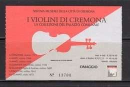 """Cremona - """" I Violini Di Cremona """" La Collezione Del Palazzo Comunale - - Tickets D'entrée"""