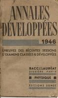 Livres. Scolaires. Annales Développées. 1946. Baccalauréat Deuxième Partie. Physique. Ch. Boullay - 12-18 Ans