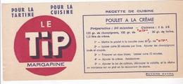 BUVARD LE TIP MARGARINE - RECETTE / POULET A LA CREME - Alimentaire