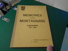 Pyrénées : MEMOIRES D'UN MONTAGNARD CABALIROS ALT 2334 (A Priori 1973) GEORGES COUARRAZE - Midi-Pyrénées