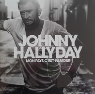 "Johnny Hallyday  ""  Mon Pays C'est L'amour  "" - Vinyles"