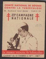 Carnet De 10 Timbres Antituberculeux 23° Campagne 1953  TTB - Erinnophilie