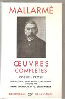 La Pléiade Stéphane Malarmé Oeuvres Complètes Poésie Prose De 1652 Pages De 1956 - La Pléiade