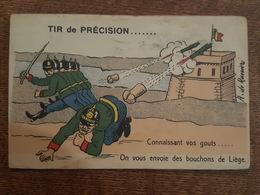 Humour Militaire - Tir De Précision... Connaissant Vos Gouts... Envoie Des Bouchons Liège - Illustré Par A. De Ranieri - Humor