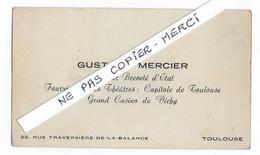 31 - TOULOUSE  -  Carte Visite - G. MERCIER - Fournisseur Du Capitol TOULOUSE - Et Du Grand Casino VICHY - Cartes De Visite