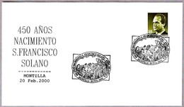 450 Años Nacimiento S. FRANCISCO SOLANO. Montilla, Cordoba, Andalucia, 2000 - Cristianismo
