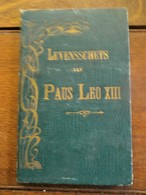 Oud Boekje   LEVENSSCHETS  Van PAUS  LEO XIII  Uitgereikt Te HOEYLAERT 1901- 1902 - Livres, BD, Revues