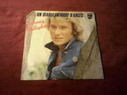 JOHNNY  HALLYDAY  °  UN DIABLE ENTOURE D'ANGES /  2 TITRES  REF  6010 253 - Vinyles