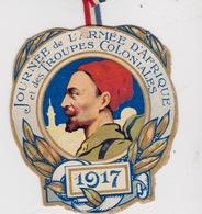JOURNÉE DE L'ARMÉE D'AFRIQUE ET DES TROUPES COLONIALES 1917 - Militaria