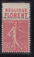 PUBLICITE: SEMEUSE LIGNEE 50C ROUGE REGLISSE FLORENT HAUT ACCP 306* - Advertising